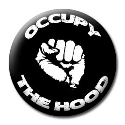 Occupy The Hood Button
